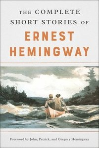 bokomslag The Complete Short Stories of Ernest Hemingway
