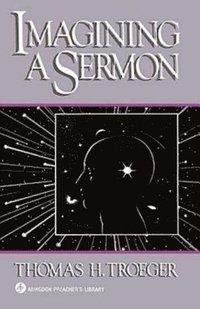 bokomslag Imagining a Sermon