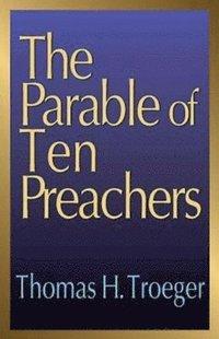 bokomslag The Parable of Ten Preachers