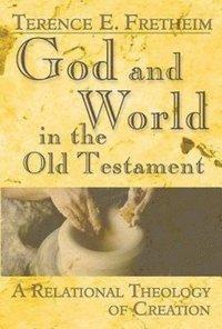 bokomslag God and World in the Old Testament