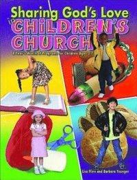 bokomslag Sharing God's Love in Children's Church