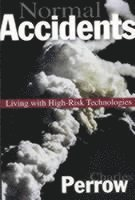 bokomslag Normal Accidents: Living with High Risk Technologies