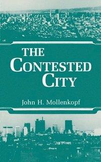 bokomslag The Contested City