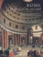 bokomslag Rome - profile of a city, 312-1308