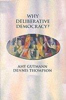bokomslag Why Deliberative Democracy?