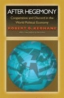 bokomslag After hegemony - cooperation and discord in the world political economy