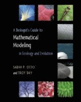 bokomslag A Biologist's Guide to Mathematical Modeling in Ecology and Evolution