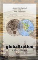 bokomslag Globalization: A Short History