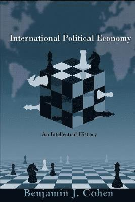 bokomslag International Political Economy: An Intellectual History