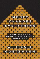 bokomslag Money Changes Everything