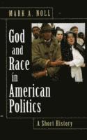 bokomslag God and Race in American Politics