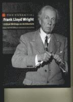 bokomslag The Essential Frank Lloyd Wright