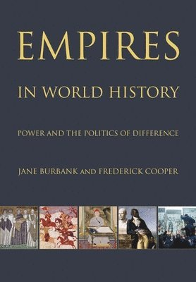 Empires in World History: Power and the Politics of Difference 1