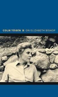 bokomslag On Elizabeth Bishop