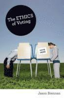 bokomslag The Ethics of Voting