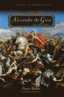 bokomslag Alexander the Great and His Empire