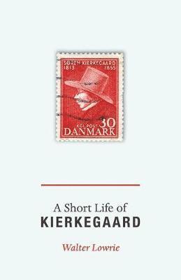 bokomslag A Short Life of Kierkegaard