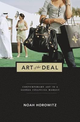 bokomslag Art of the deal - contemporary art in a global financial market