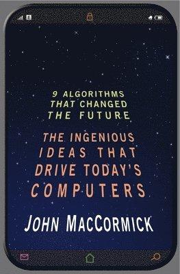 bokomslag Nine Algorithms That Changed the Future