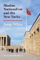 bokomslag Muslim Nationalism and the New Turks
