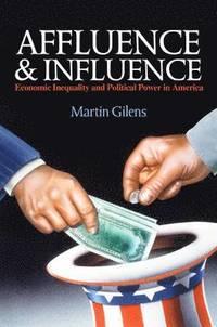 bokomslag Affluence and Influence