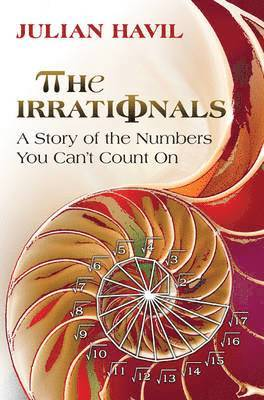 bokomslag Irrationals - a story of the numbers you cant count on