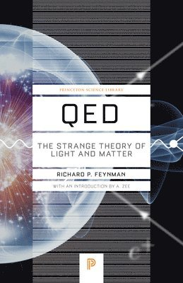 bokomslag Qed: The Strange Theory of Light and Matter