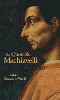 bokomslag Quotable machiavelli