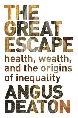 bokomslag Great escape - health, wealth, and the origins of inequality