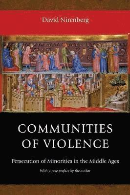 bokomslag Communities of Violence: Persecution of Minorities in the Middle Ages - Updated Edition