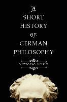 bokomslag A Short History of German Philosophy