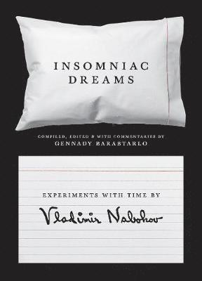 bokomslag Insomniac Dreams: Experiments with Time by Vladimir Nabokov