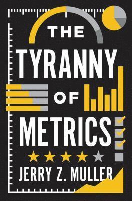 bokomslag The Tyranny of Metrics