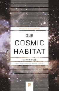 bokomslag Our Cosmic Habitat