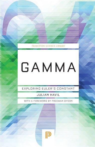 bokomslag Gamma: Exploring Euler's Constant