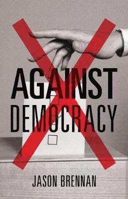 bokomslag Against Democracy