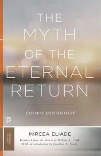 bokomslag The Myth of the Eternal Return