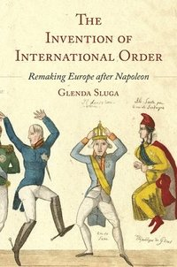 bokomslag The Invention of International Order