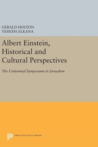 bokomslag Albert Einstein, Historical and Cultural Perspectives