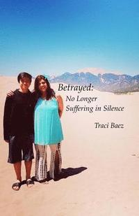 bokomslag Betrayed: No Longer Suffering in Silence