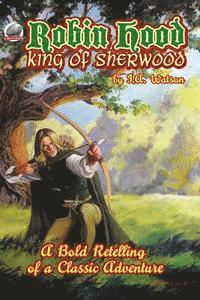 bokomslag Robin Hood: King of Sherwood