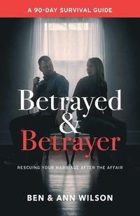 bokomslag Betrayed and Betrayer