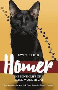 bokomslag Homer: The Ninth Life of a Blind Wonder Cat