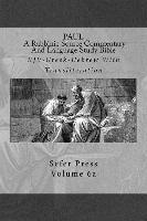 bokomslag Paul: A Rabbinic Source Commentary And Language Study Bible: Volume 6a
