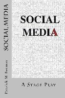 bokomslag Social Media: A Stage Play