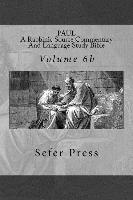 bokomslag Paul: A Rabbinic Source Commentary And Language Study Bible: Volume 6b