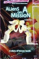 bokomslag Aliens on a Mission: The Hidden Forces.