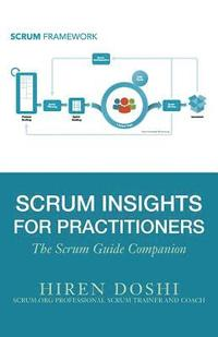 bokomslag Scrum Insights for Practitioners: The Scrum Guide Companion