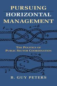 bokomslag Pursuing Horizontal Management