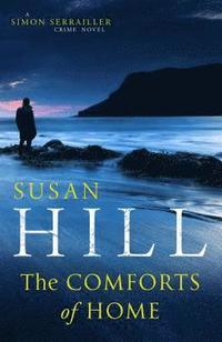 bokomslag Comforts Of Home: Simon Serrailler Book 9